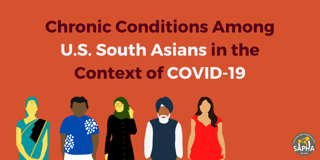 Chronic Conditions Among U.S. South Asians in the Context of COVID-19